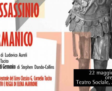 22 maggio – L'assassinio di Germanico, laboratorio teatrale