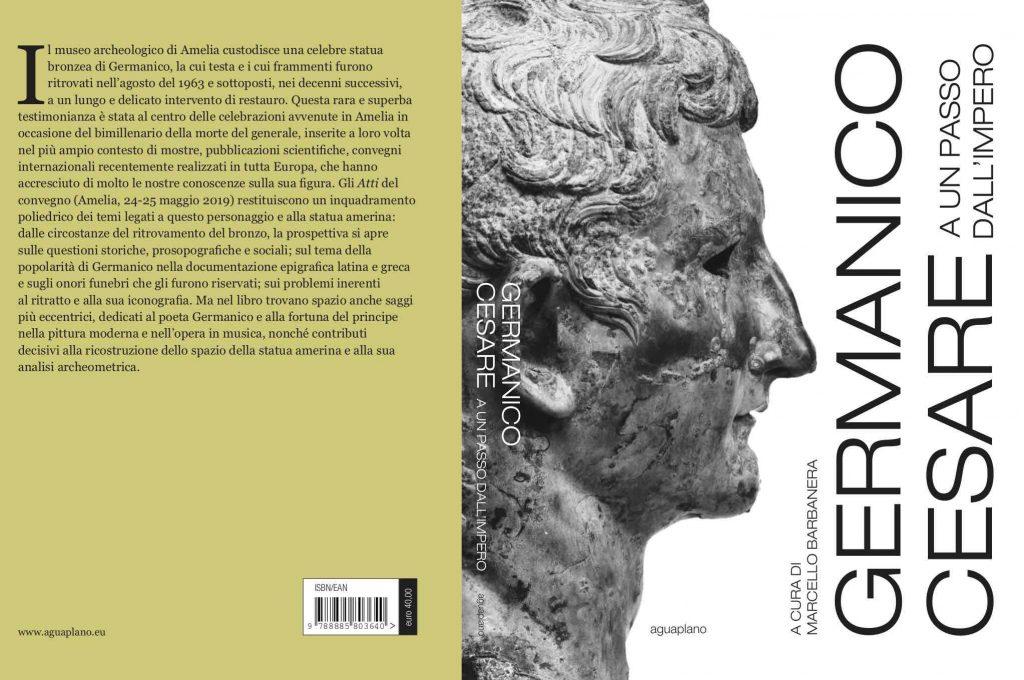 Fronte e retro del libro con gli atti del Convegno Bimillenario Germanico Cesare a un passo dell'impero